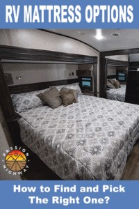 RV Mattress options. How to pick the right one?