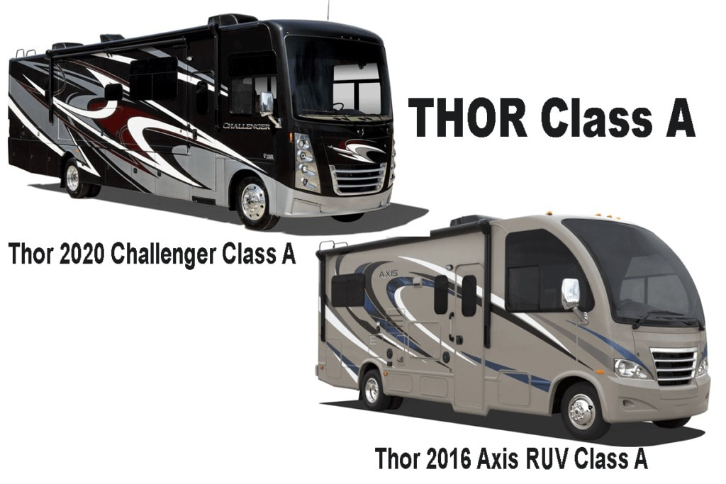 THOR Class A examples.  2020 Challenger and 2016 Axix RUV.